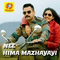"Kailas Menon, K. S. Hari Shankar, Nithya Mammen - Nee Himamazhayayi - From ""Edakkad Battalion 06"""